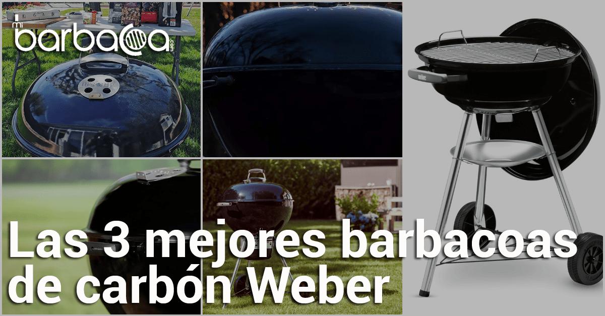 3 mejores barbacoas de carbon weber en mibarbacoa.com - barbacoa - barbacoas - weber - carbon