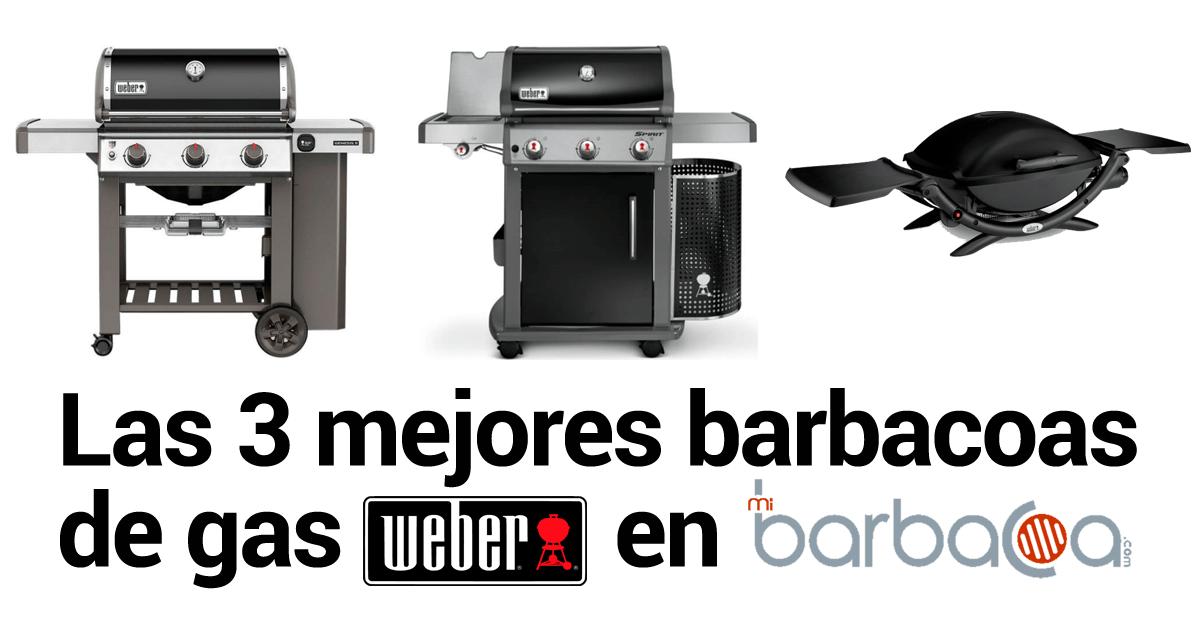 3 mejores barbacoas de gas Weber en mibarbacoa.com - barbacoa - barbacoas - barbacoa weber - barbacoas weber